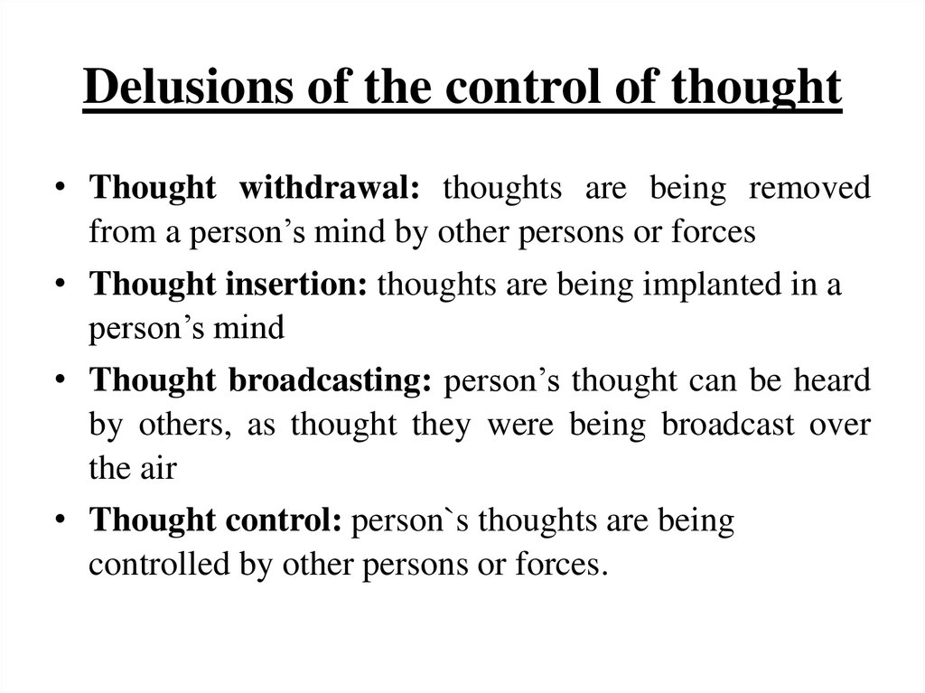Delusions of the control of thought