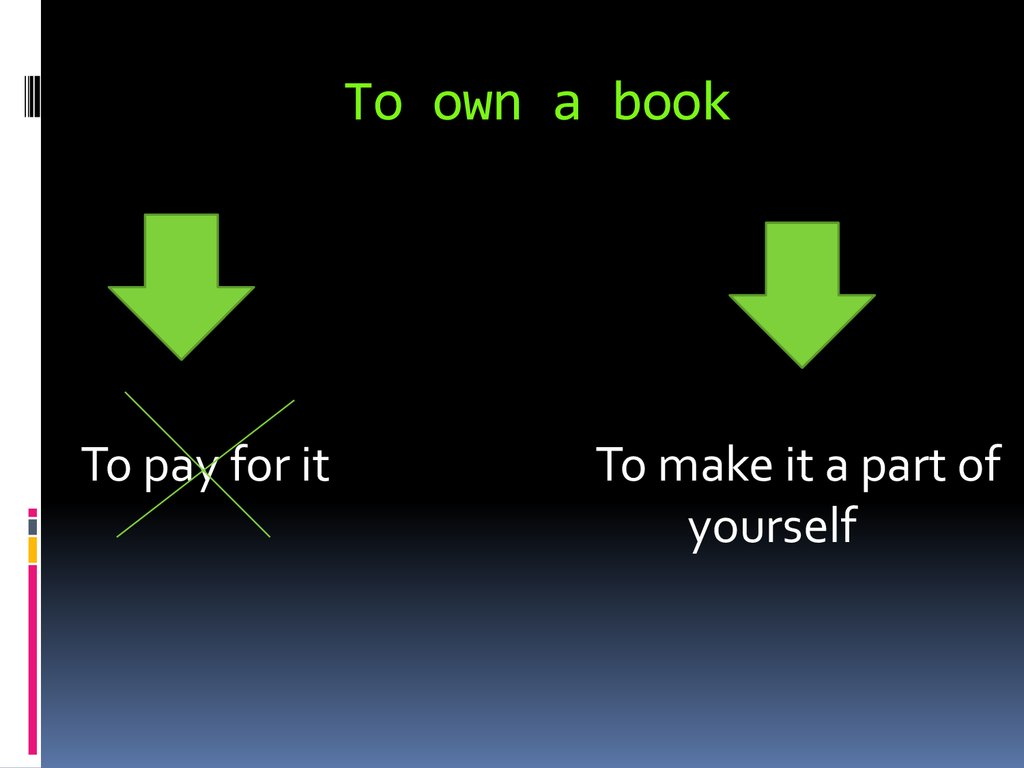 To own a book