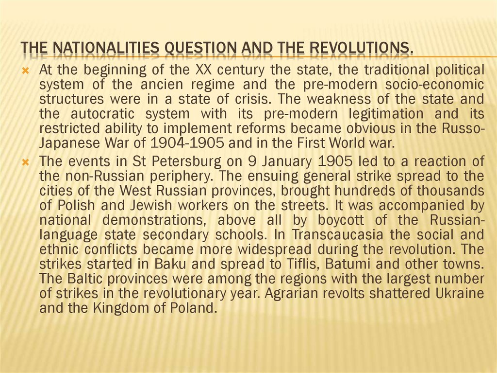 The Nationalities question and the revolutions.