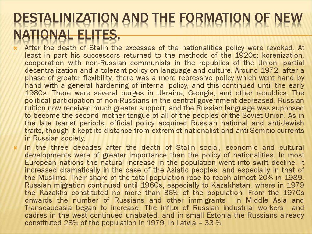 Destalinization and the formation of new national elites.