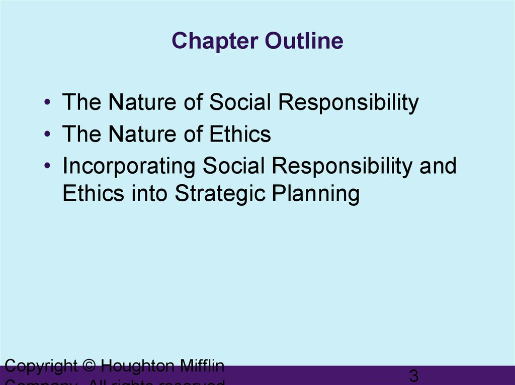 ethics and social responsibility in strategic planning Corporate social responsibility & ethical leadership importance of creating a code of ethics for a business the basic steps in the management planning process.