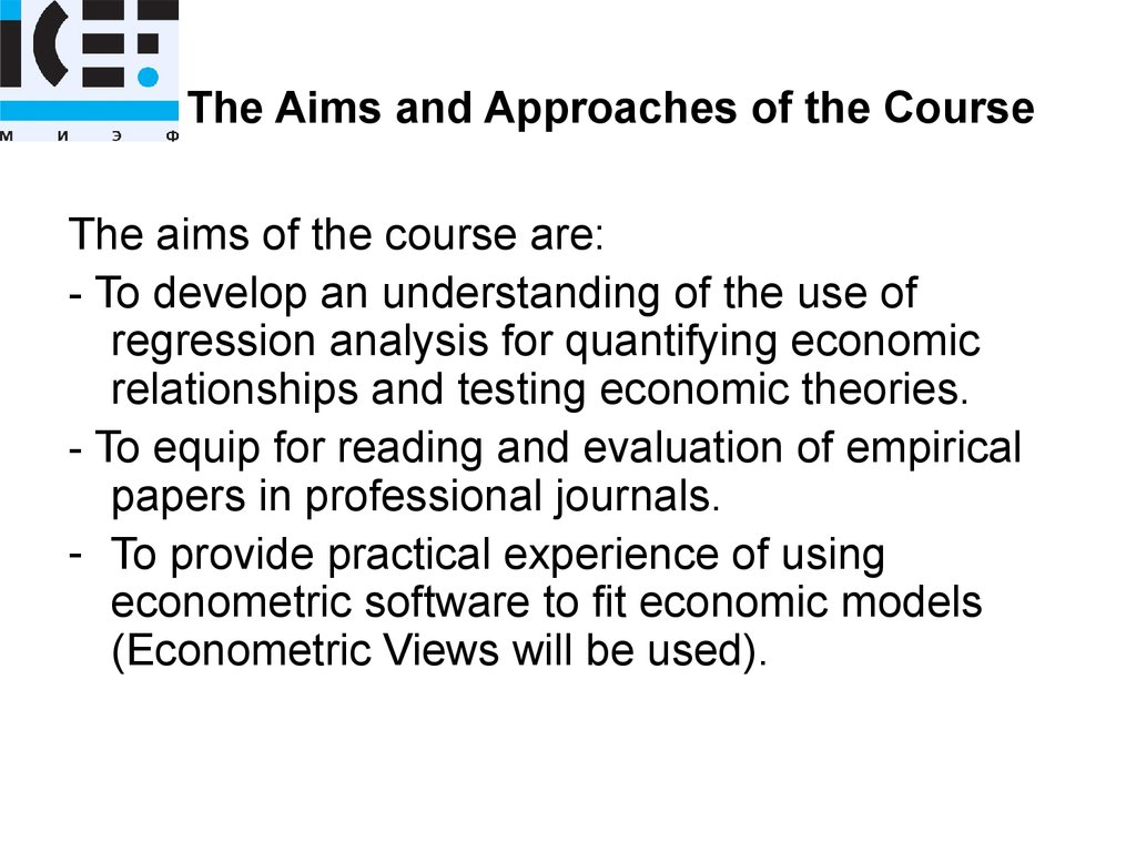 The Aims and Approaches of the Course