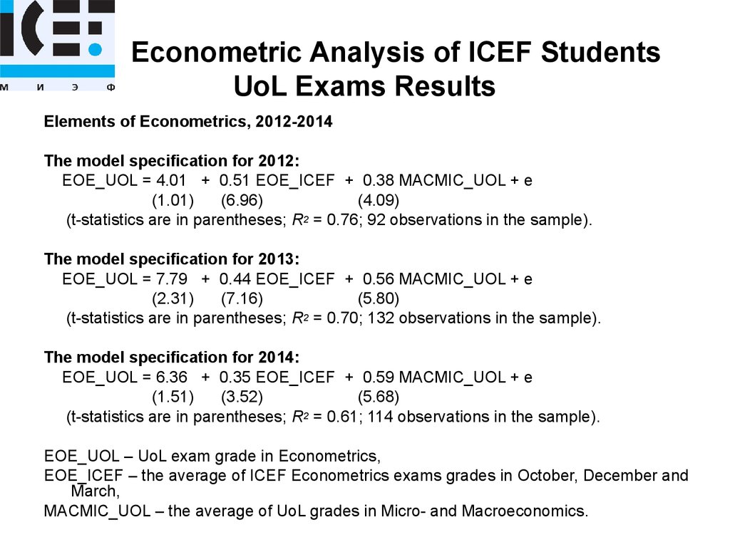 Econometric Analysis of ICEF Students UoL Exams Results
