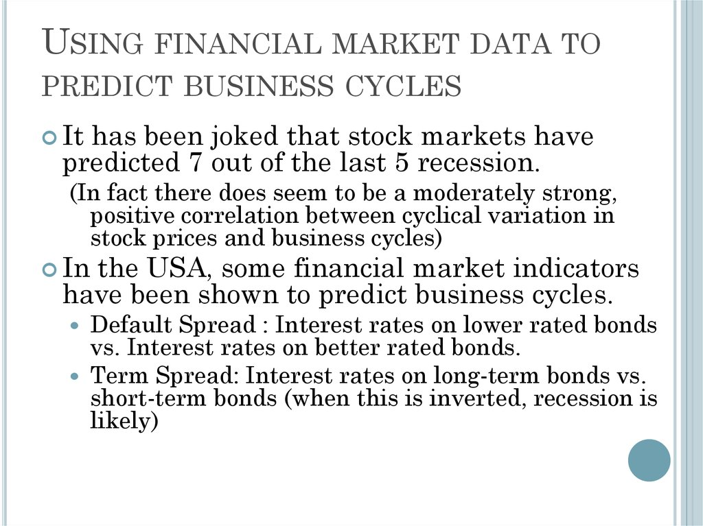 Using financial market data to predict business cycles