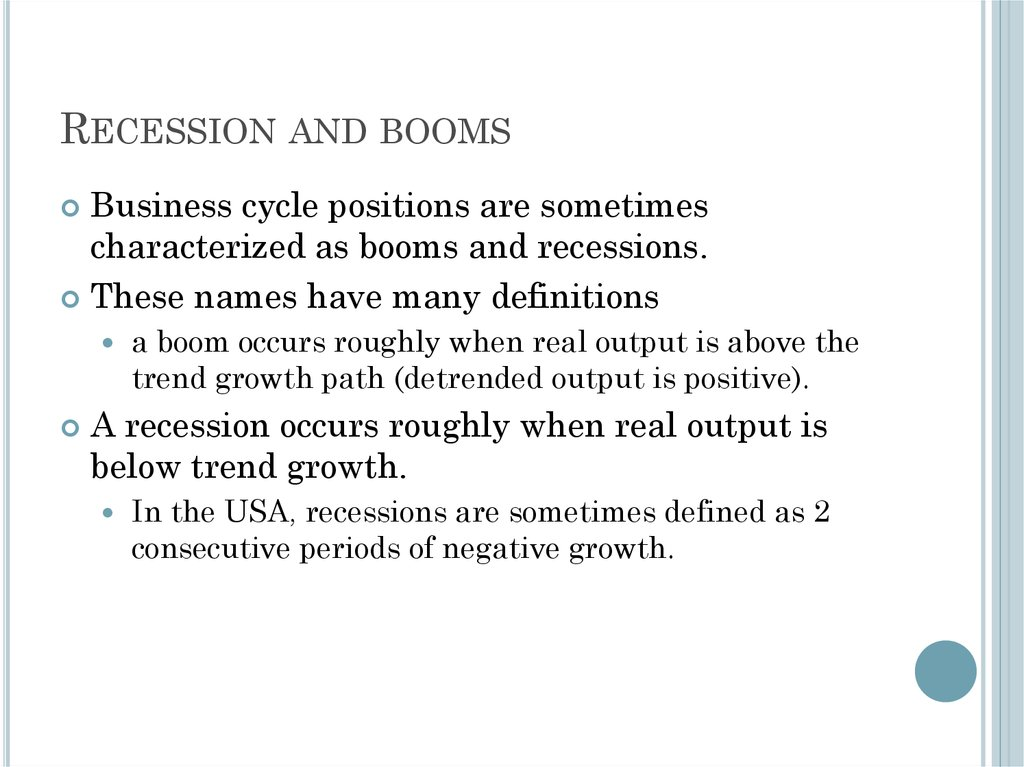 Recession and booms