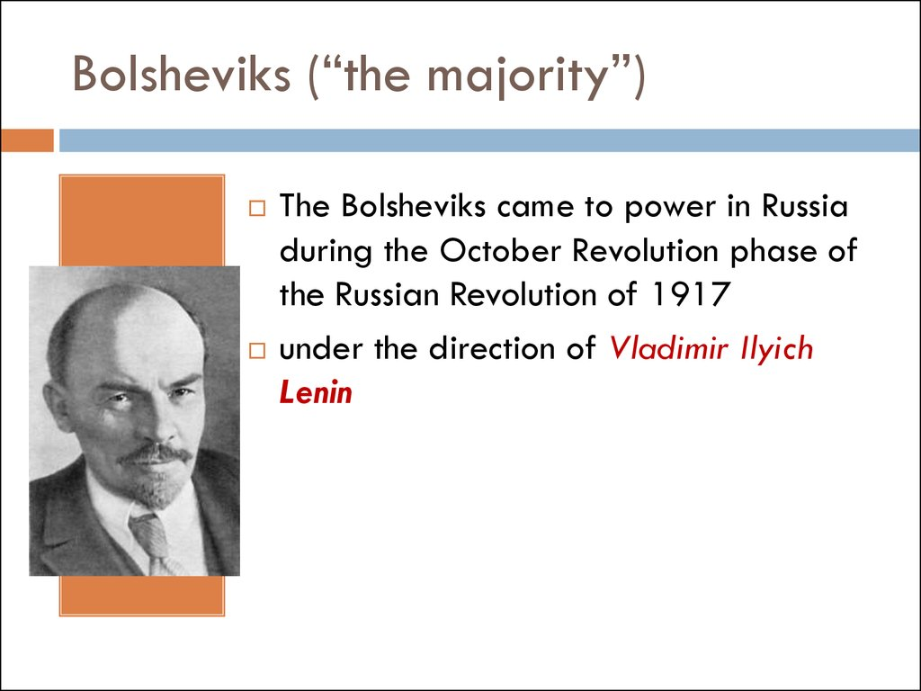 "Bolsheviks (""the majority"")"