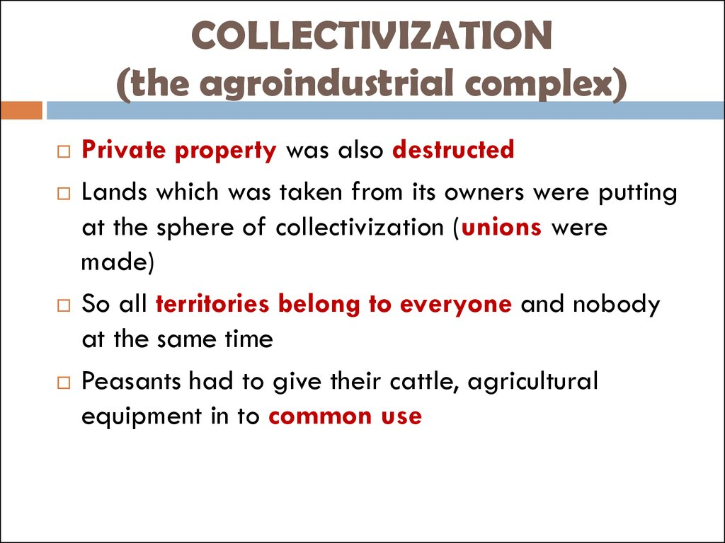COLLECTIVIZATION (the agroindustrial complex)