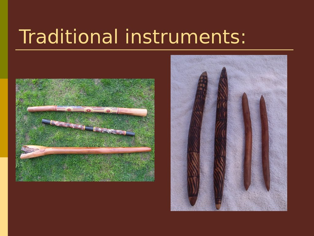 Traditional instruments: