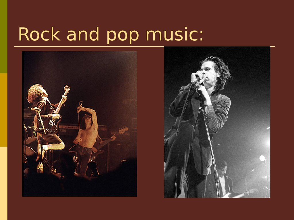 Rock and pop music: