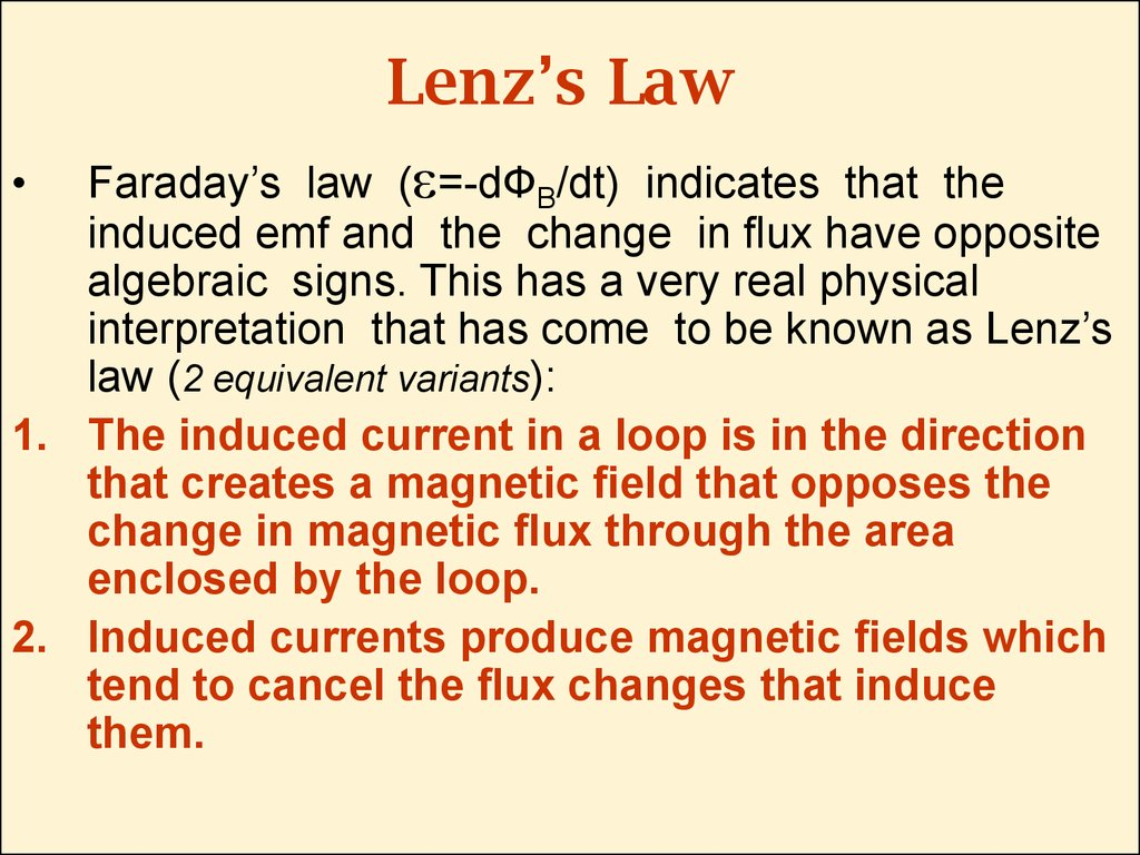 lenz s law and faraday s law of Lenz's law and back emf work hand-in-hand in electric motor operation, as the armature rotates inside the magnetic field, a voltage is produced.