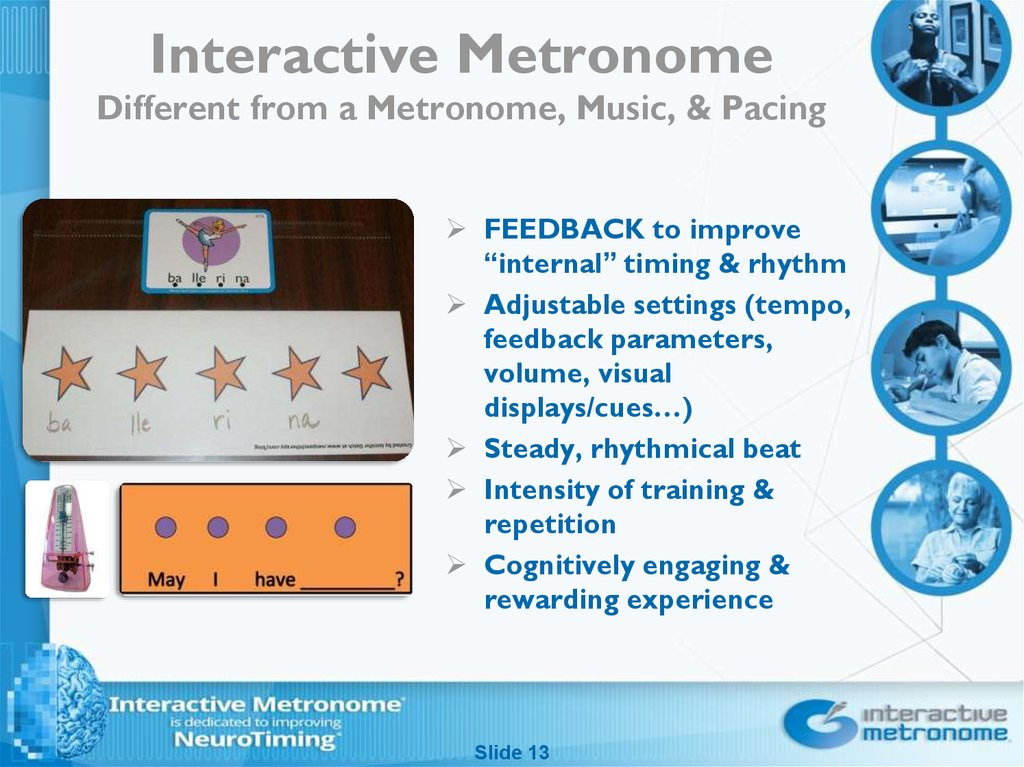 Interactive Metronome Different from a Metronome, Music, & Pacing