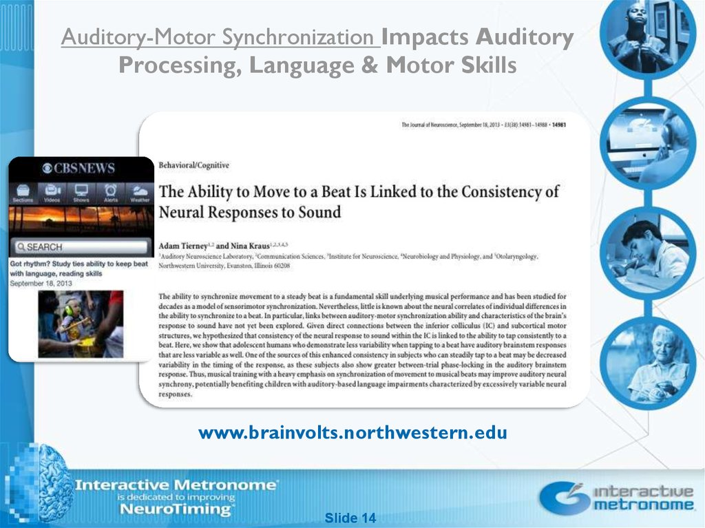 Auditory-Motor Synchronization Impacts Auditory Processing, Language & Motor Skills