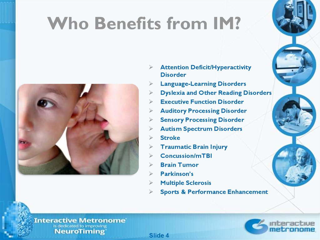 Who Benefits from IM?