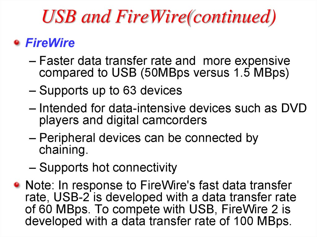 USB and FireWire(continued)