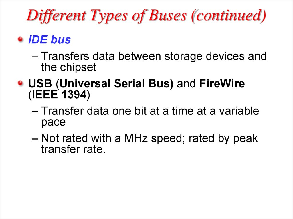 Different Types of Buses (continued)