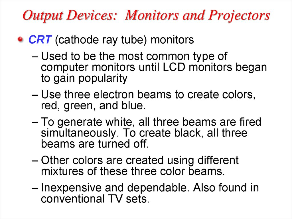 Output Devices: Monitors and Projectors