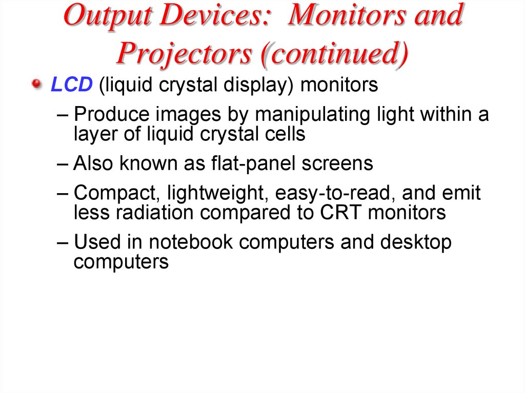 Output Devices: Monitors and Projectors (continued)