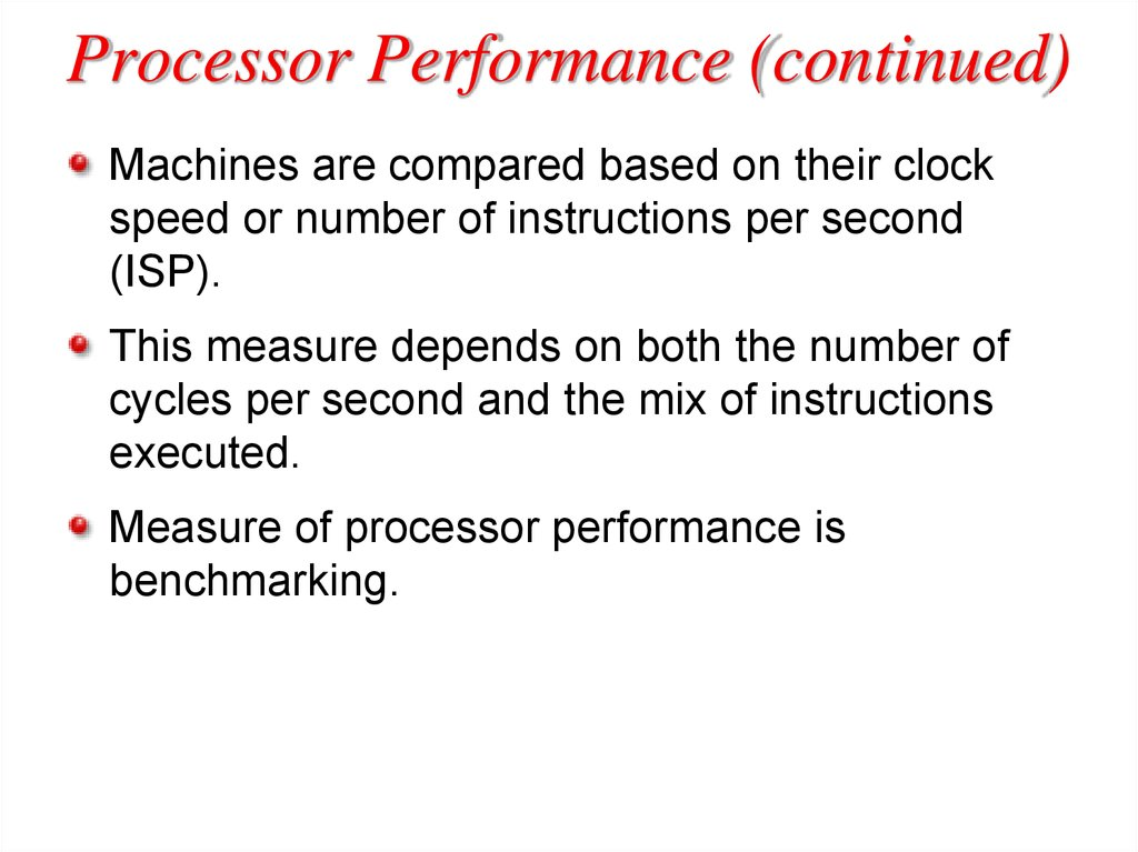 Processor Performance (continued)