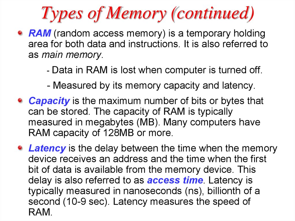 Types of Memory (continued)