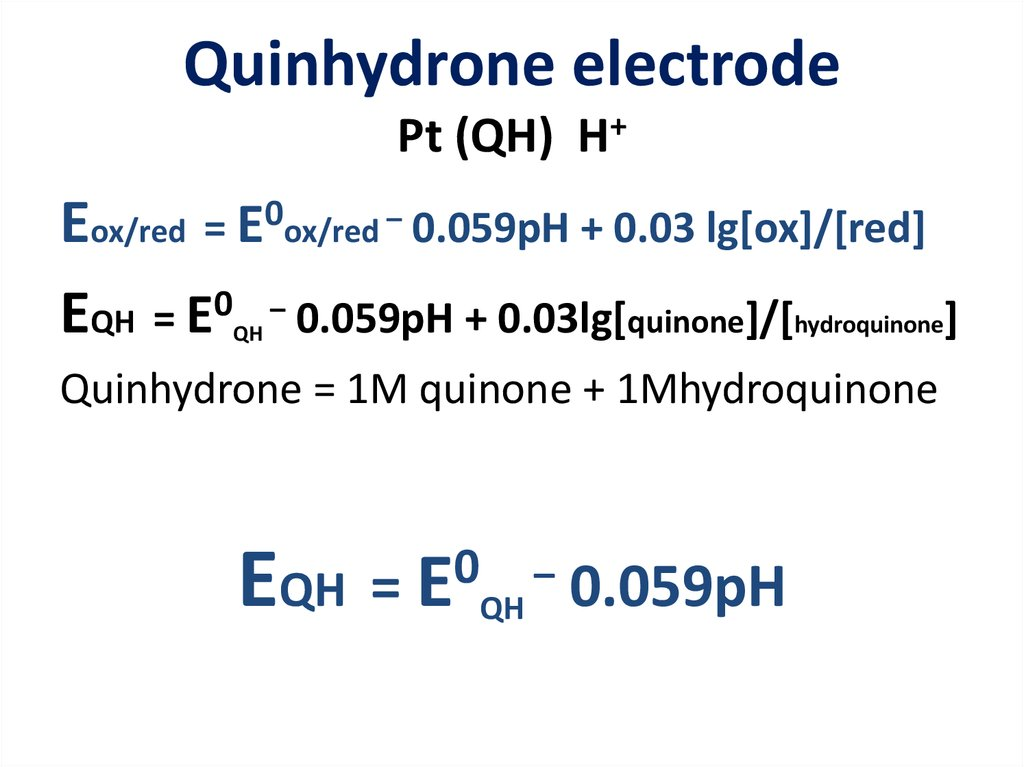 Quinhydrone electrode Pt (QH) H+