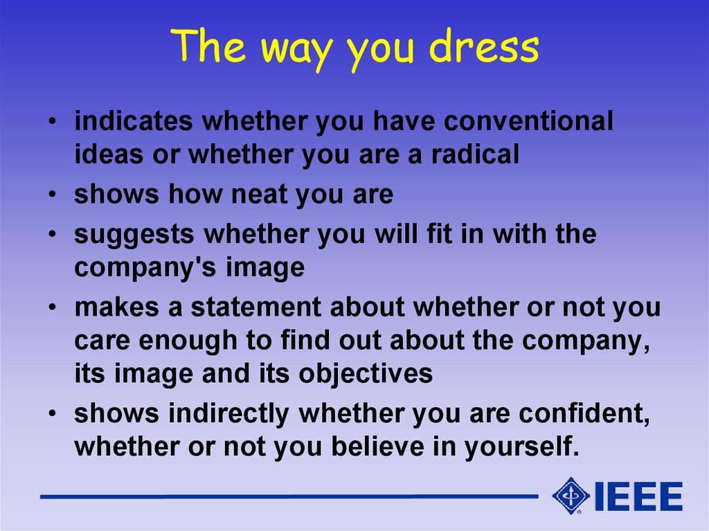The way you dress