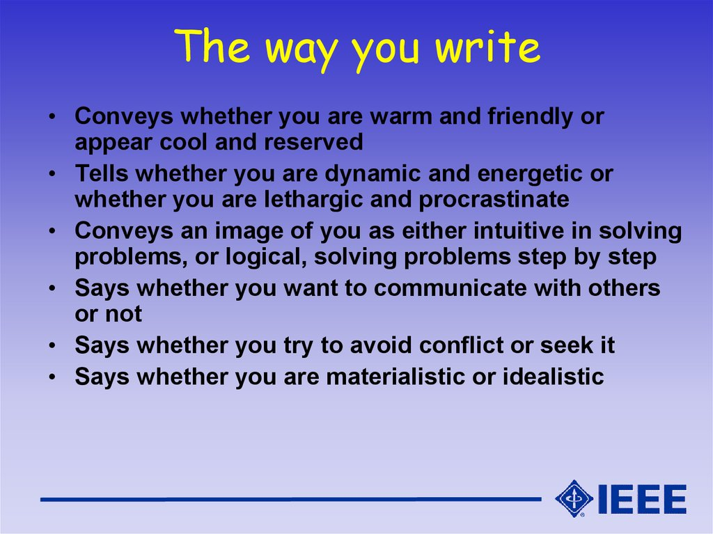 The way you write