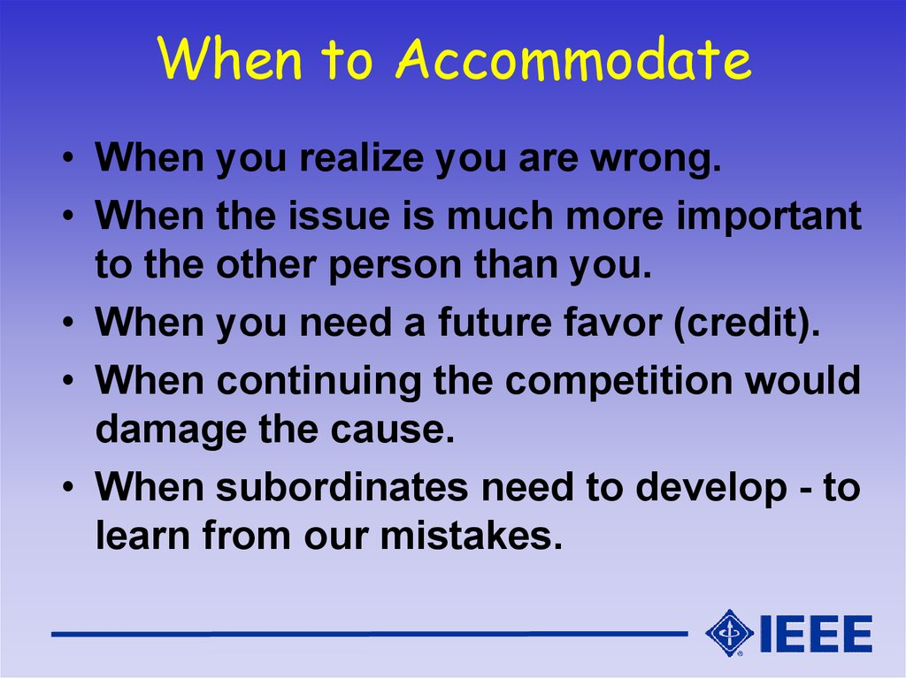 When to Accommodate