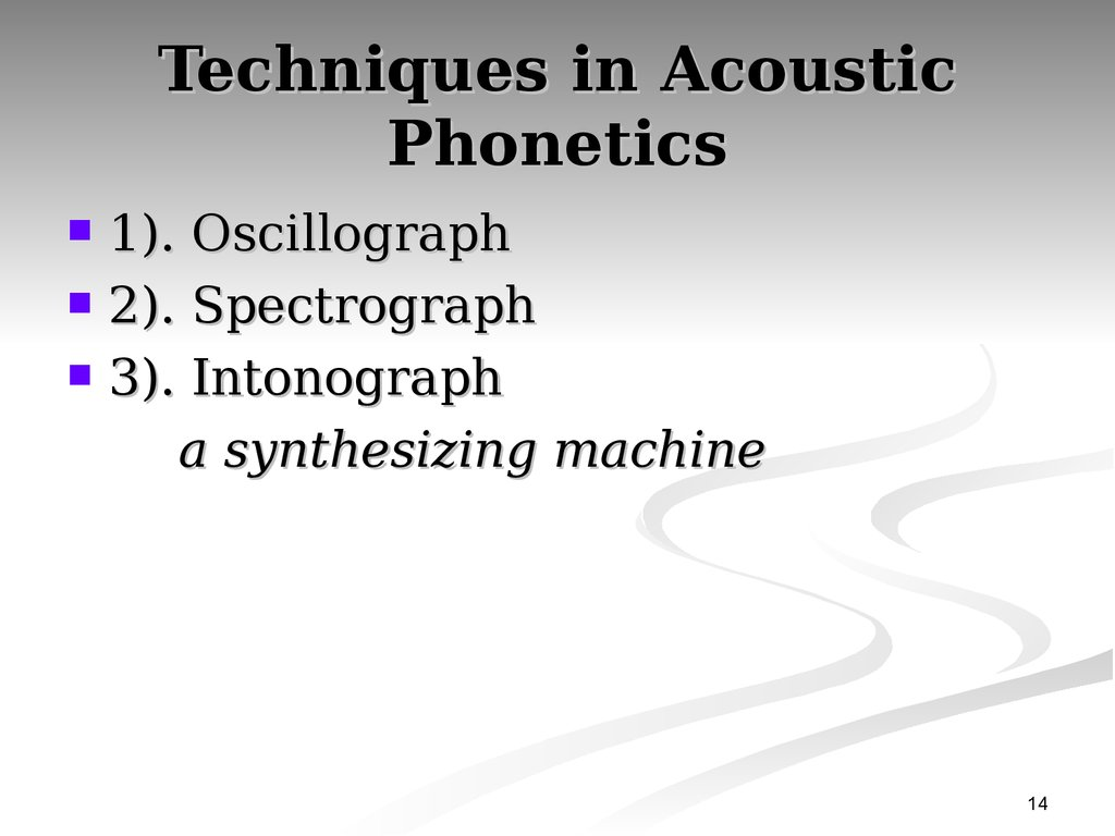 Techniques in Acoustic Phonetics
