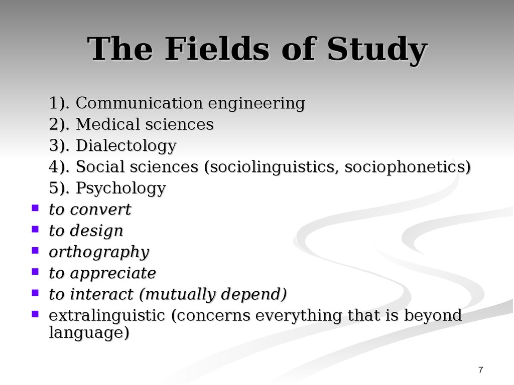The Fields of Study