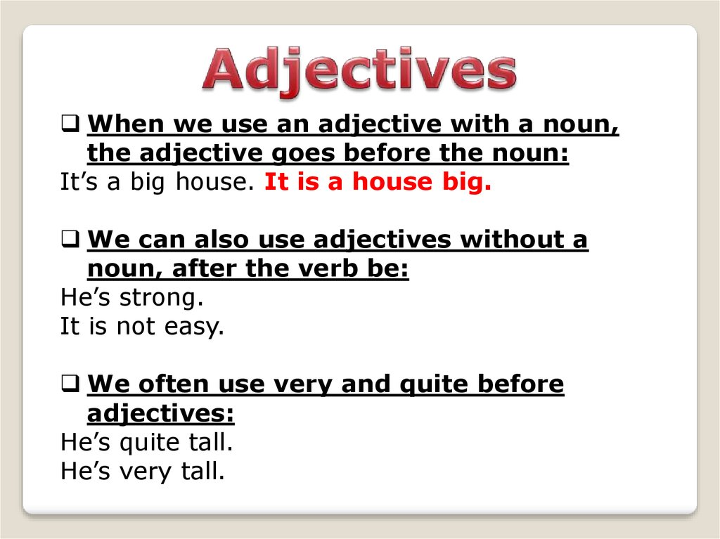 can a noun be used as an adjective
