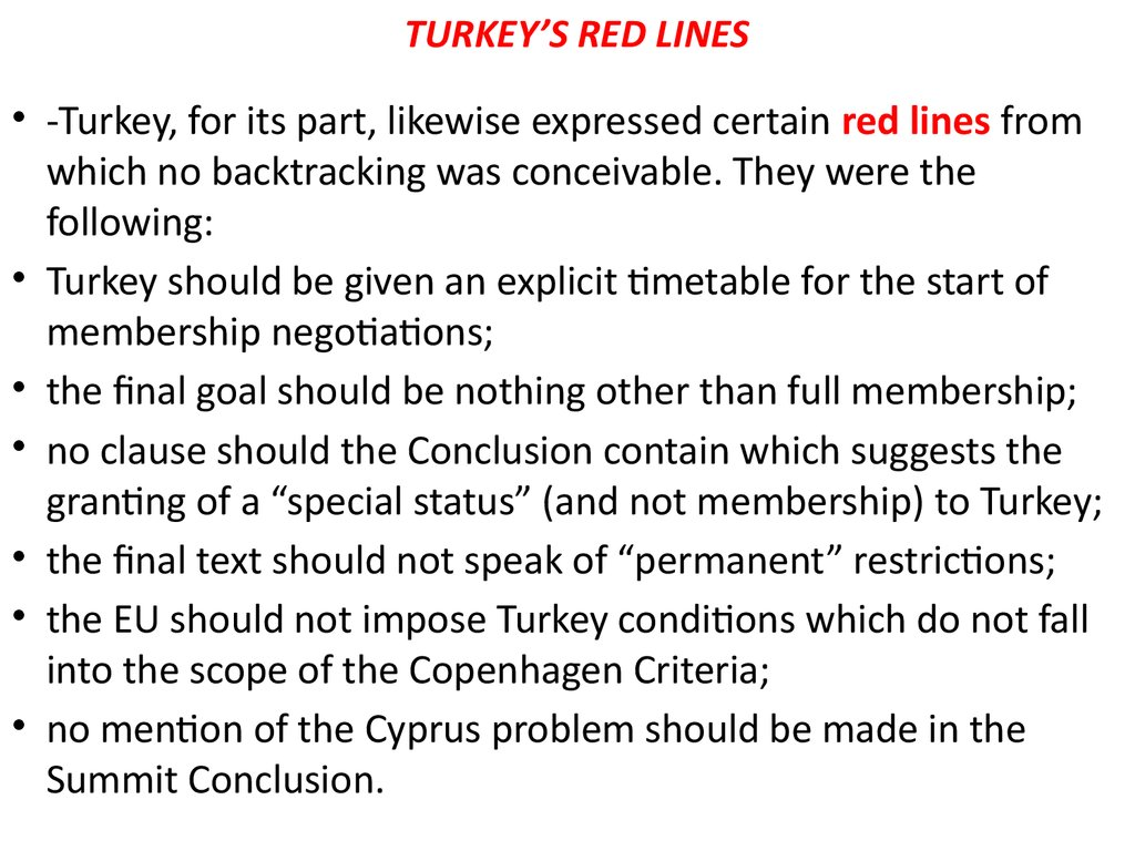 TURKEY'S RED LINES