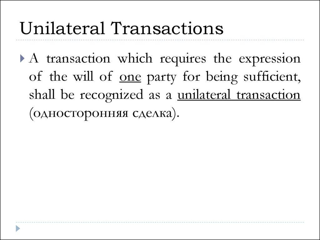 An example of unilateral transactions in civil law 73