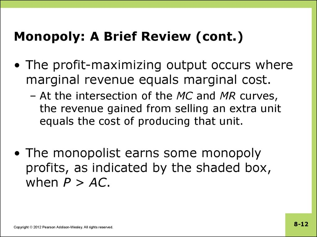 Monopoly: A Brief Review (cont.)