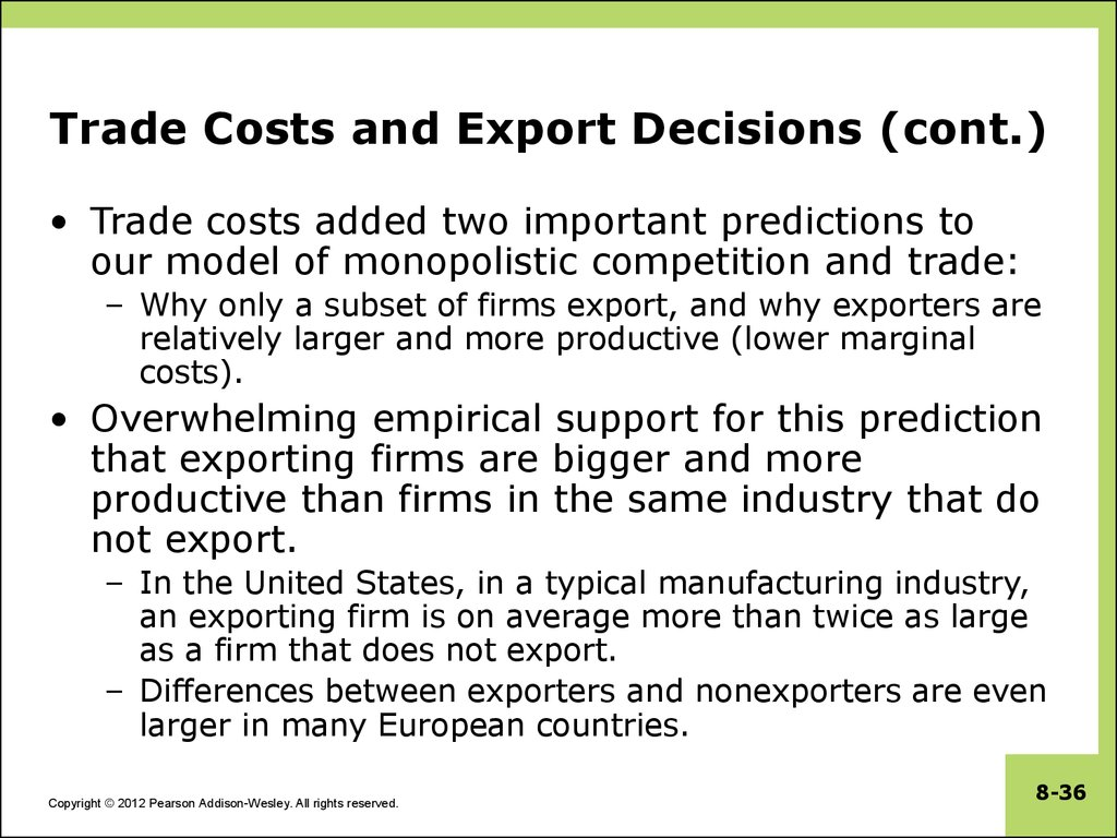 Trade Costs and Export Decisions (cont.)