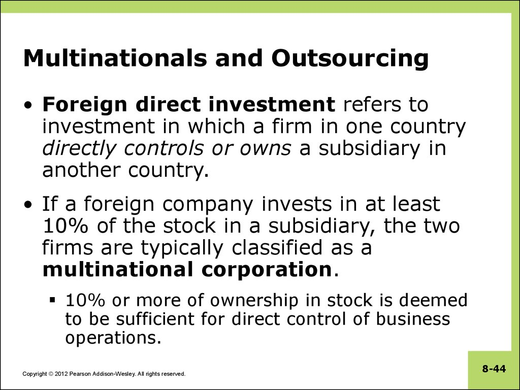 Multinationals and Outsourcing