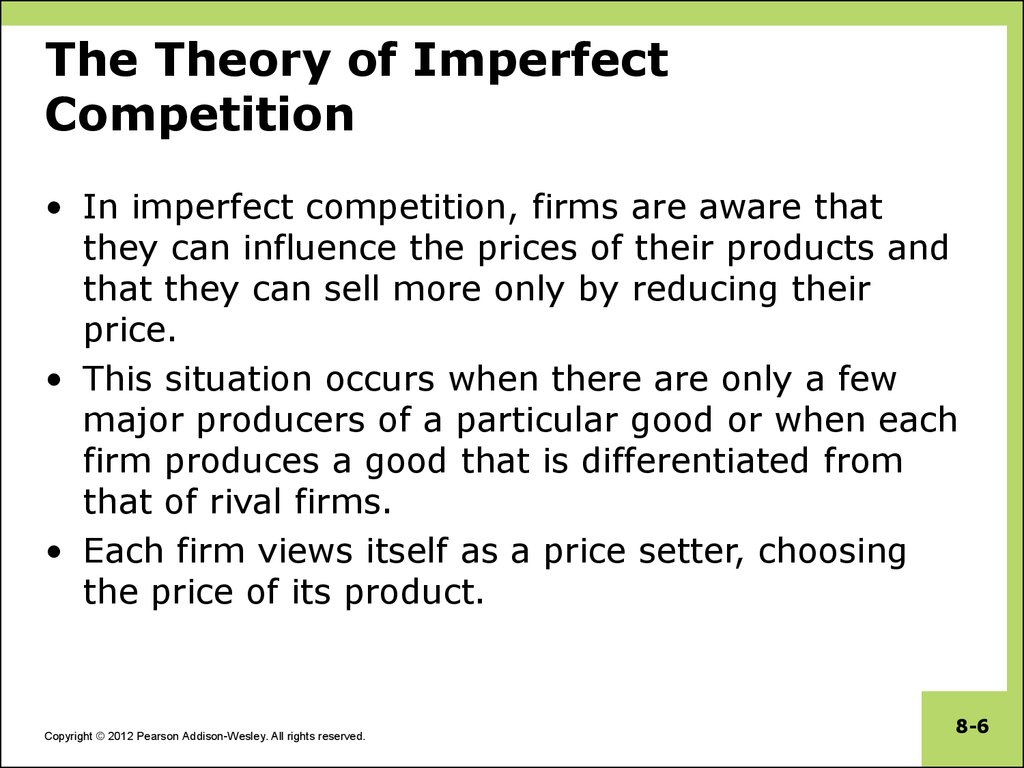 The Theory of Imperfect Competition