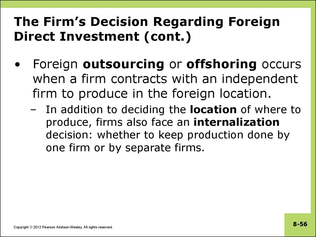 The Firm's Decision Regarding Foreign Direct Investment (cont.)