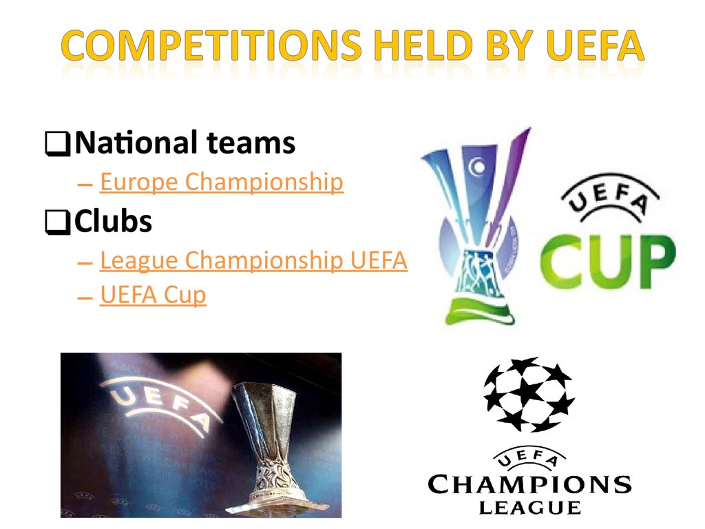 Competitions held by UEFA