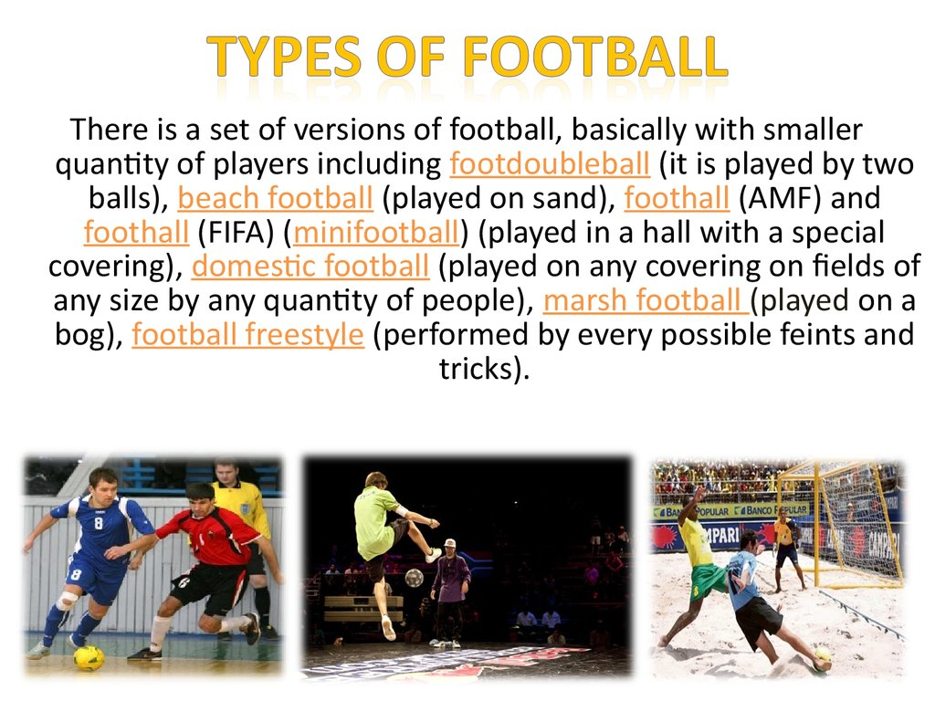Types of football