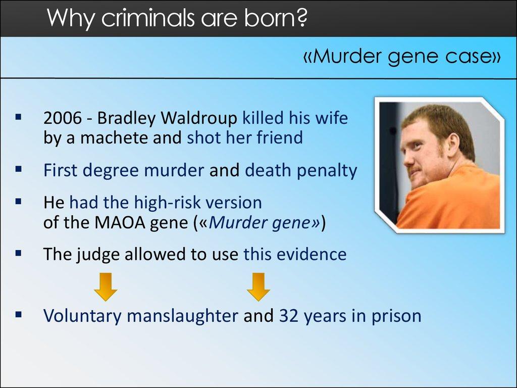 Are criminals born or made? - презентация онлайн