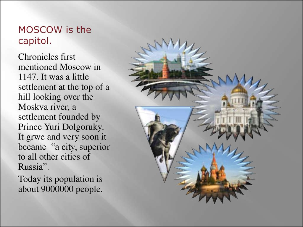 MOSCOW is the capitol.
