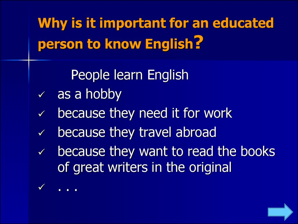 Why is it important for an educated person to know English?