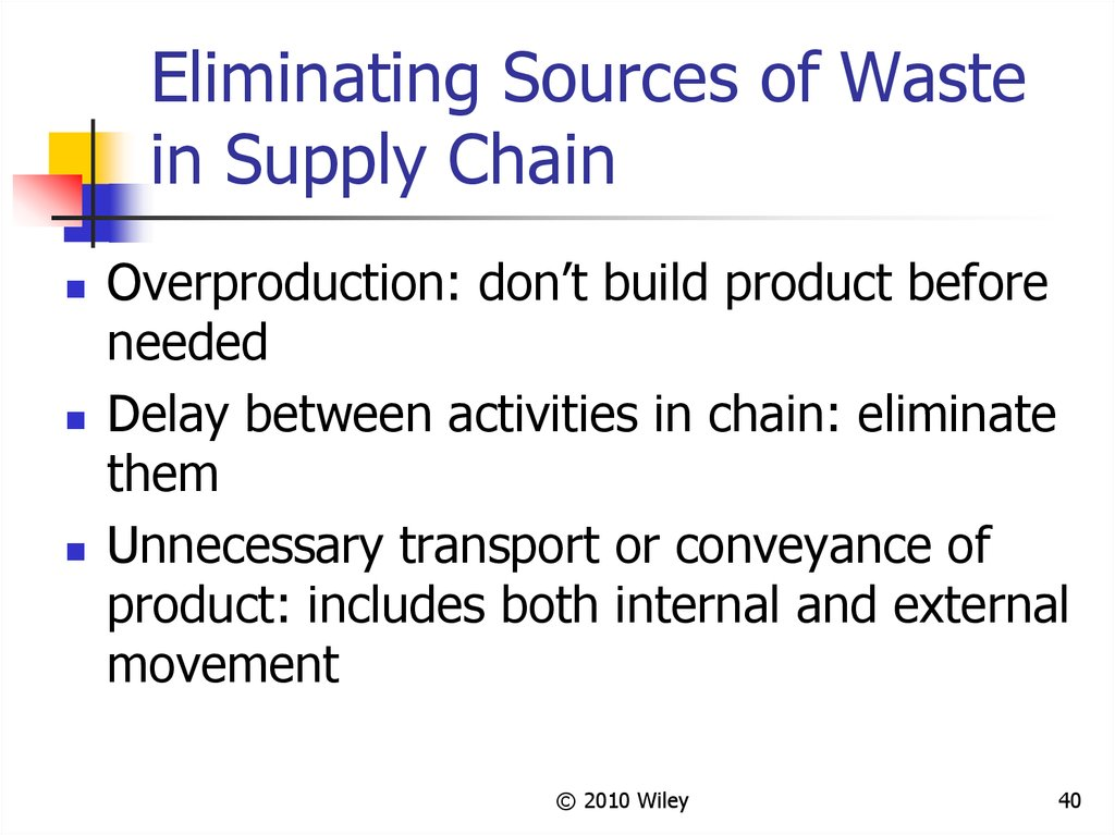 Eliminating Sources of Waste in Supply Chain