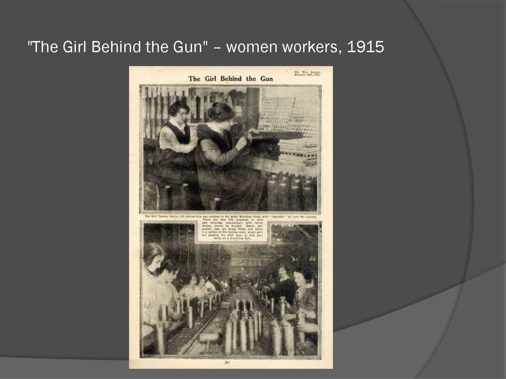 """The Girl Behind the Gun"" – women workers, 1915"