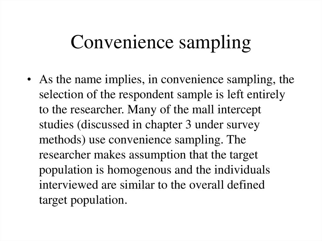 what is a convenience sample in research Sampling in research in research terms a sample is a group of people • the convenience sample – the research population is chosen out of convenience from a.