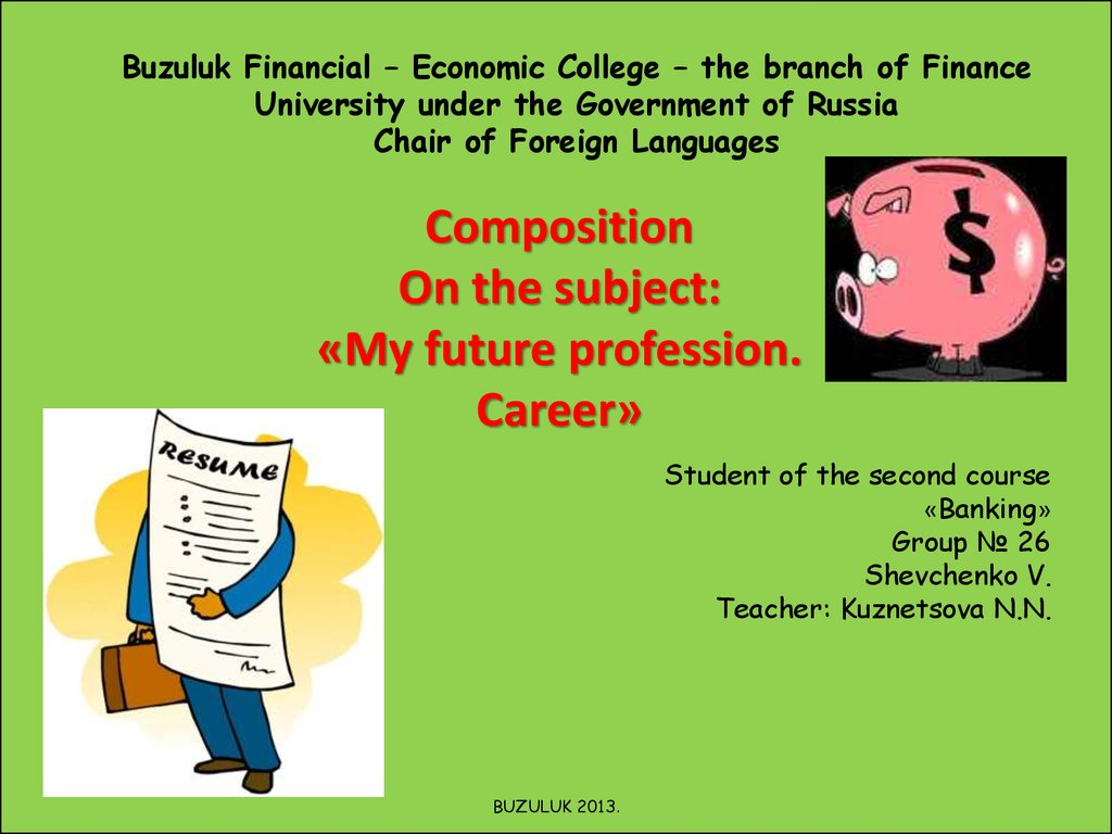 Buzuluk Financial – Economic College – the branch of Finance University under the Government of Russia Chair of Foreign Languages