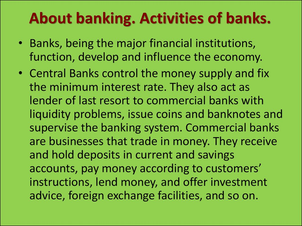 About banking. Activities of banks.