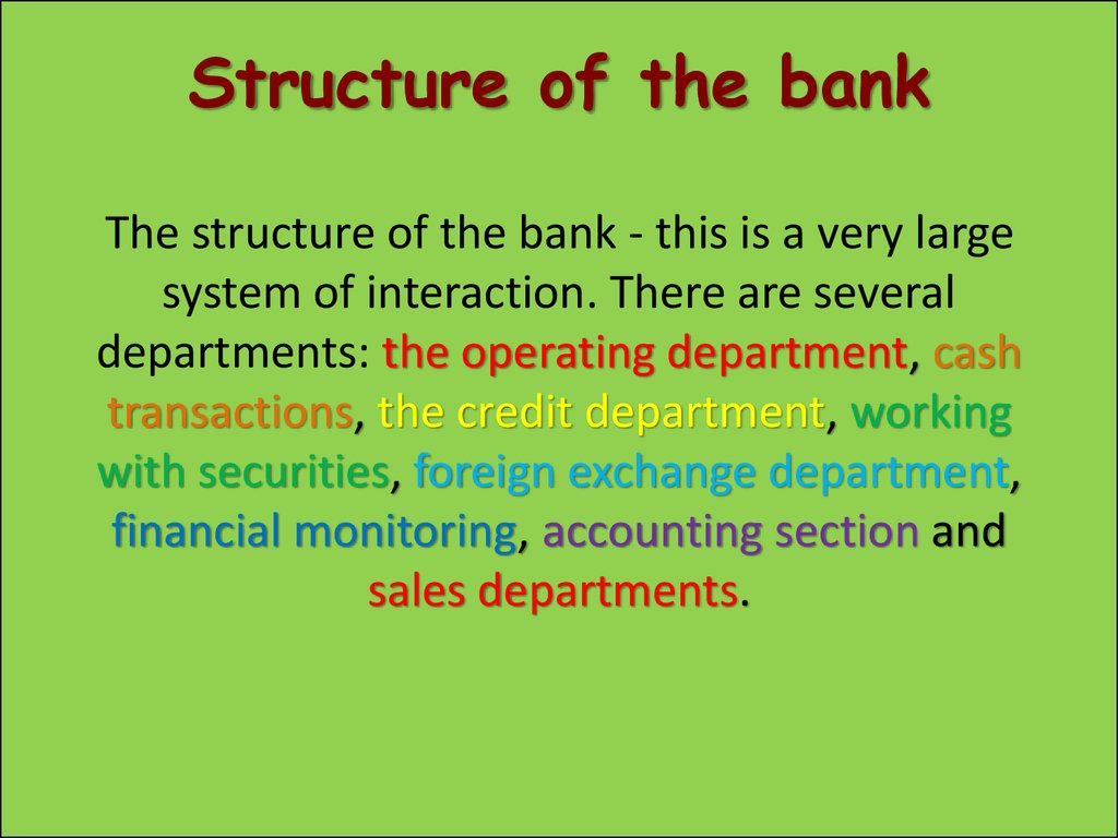 Structure of the bank