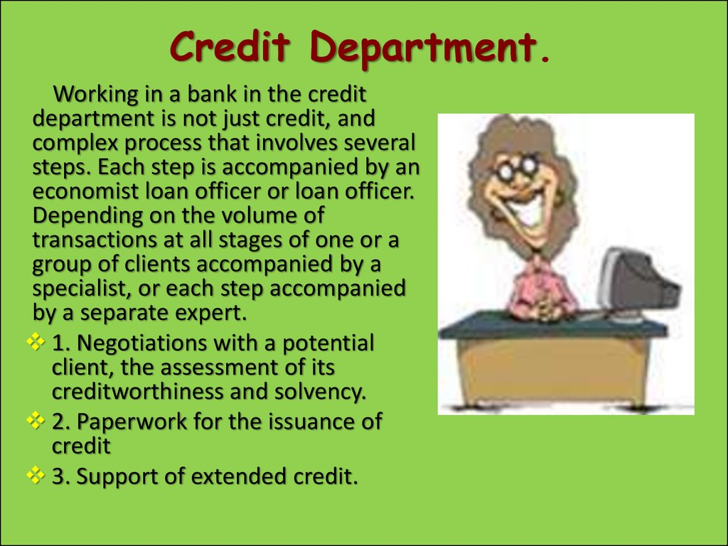 Credit Department.