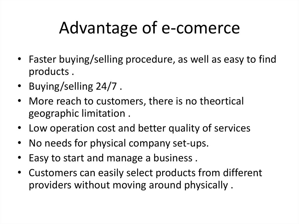 Advantage of e-comerce